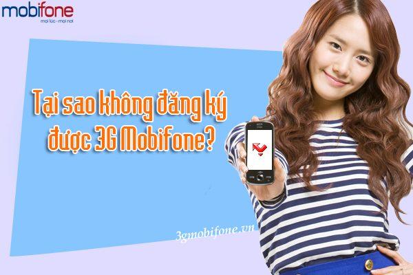 tai-sao-khong-dang-ky-3g-mobifone-duoc