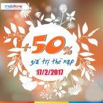 Khuyến mãi Mobifone tặng 50% giá trị thẻ nạp ngày 17/2/2017