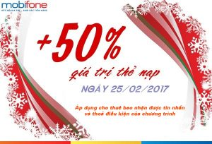 Mobifone khuyến mãi ngày 25/2/2017 tặng 50% giá trị thẻ nạp