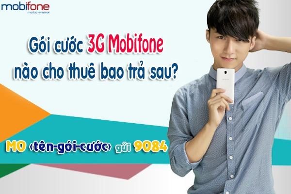 Thuê bao trả sau Mobifone nên dùng gói cước 3G Mobifone nào?