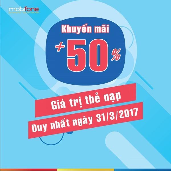 Mobifone khuyến mãi 50% giá trị thẻ nạp duy nhất ngày 31-3-2017