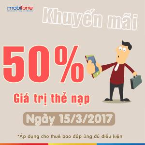 Mobifone khuyến mãi 50% giá trị thẻ nạp duy nhất ngày 15/3/2017