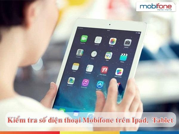 Cách kiểm tra số điện thoại Mobifone trên iPad, Tablet