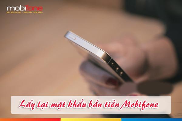 Hướng dẫn cách lấy lại mật khẩu bắn tiền mobifone