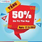 Mobifone khuyến mãi ngày 17/3/2017 tặng 50% giá trị thẻ nạp