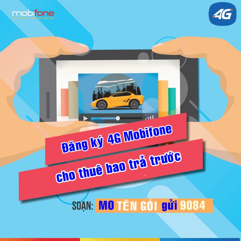 Đăng ký 4G Mobifone cho thuê bao trả trước