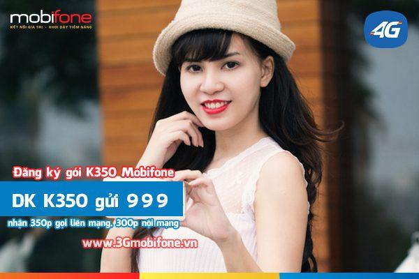 Gói cước K350 Mobifone nhận 350p gọi liên mạng, 300p gọi nội mạng