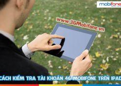 Kiểm tra tài khoản sim 4G mobifone trên ipad