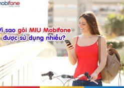 vì sao gói cước MIU Mobifone được sử dụng nhiều