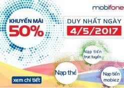 Chương trình khuyến mãi Mobifone tặng 50% giá trị thẻ nạp trong ngày 4/5/2017