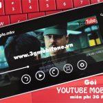 Đăng ký gói cước Youtube Mobifone xem Video miễn phí 3G