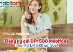 Đăng ký gói DP1500 Mobifone nhận 15GB và gọi nội mạng không giới hạn