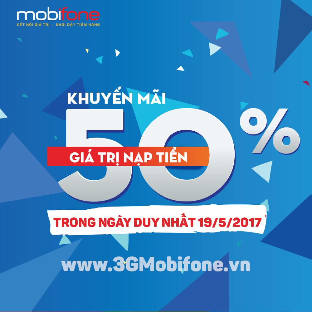 Mobifone khuyến mãi ngày 19/5 tặng 50% giá trị mỗi thẻ nạp