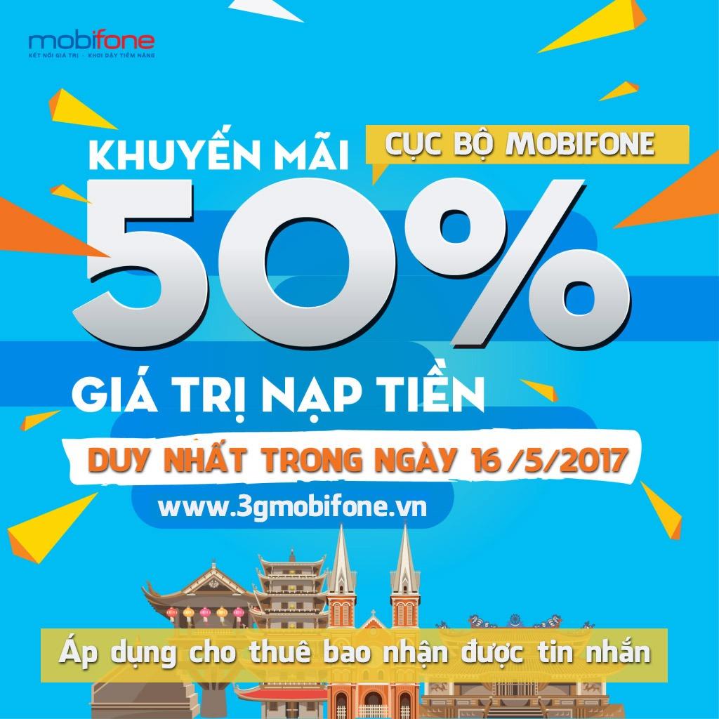 Mobifone khuyến mãi ngày 16/5 tặng 50% giá trị thẻ nạp cục bộ