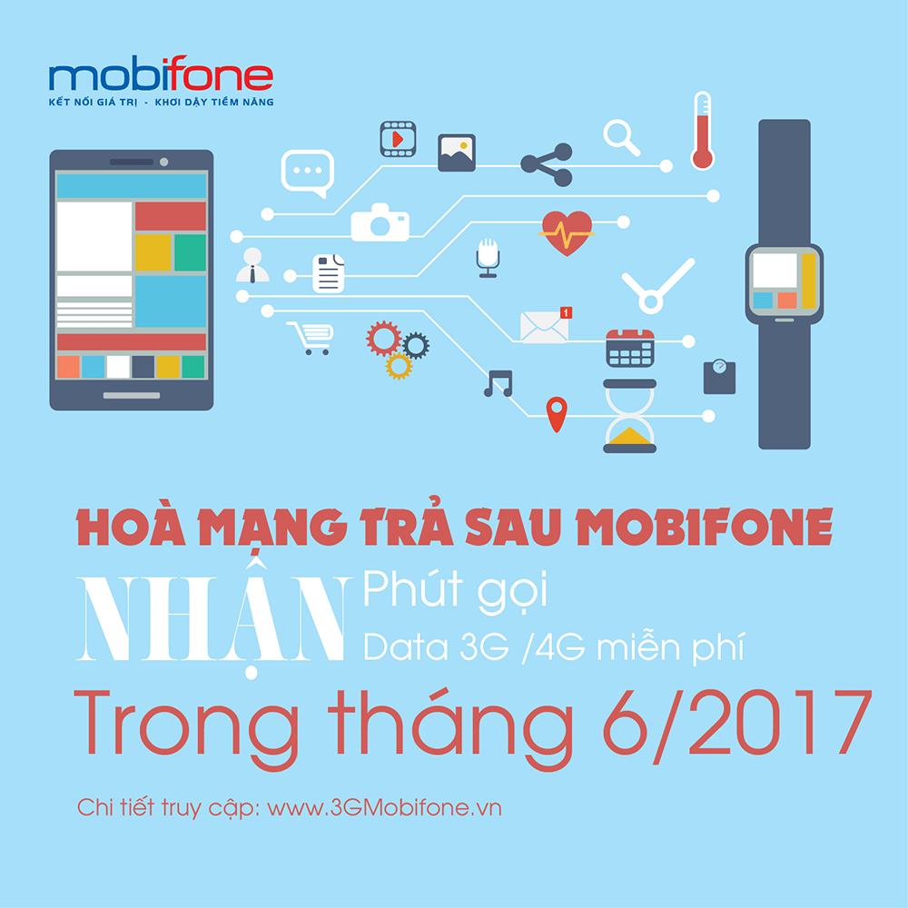 Hòa mạng trả sau Mobifone tháng 6/2017 nhận ngay ưu đãi