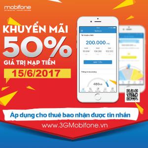 Khuyến mãi Mobifone tặng 50% giá trị thẻ nạp ngày 15/6/2017