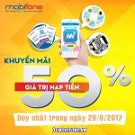Mobifone khuyến mãi ngày 29/6 ưu đãi 50% giá trị thẻ nạp