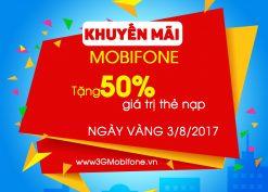 Mobifone khuyến mãi tháng 8 tặng 50% thẻ nạp ngày 3/8/2017