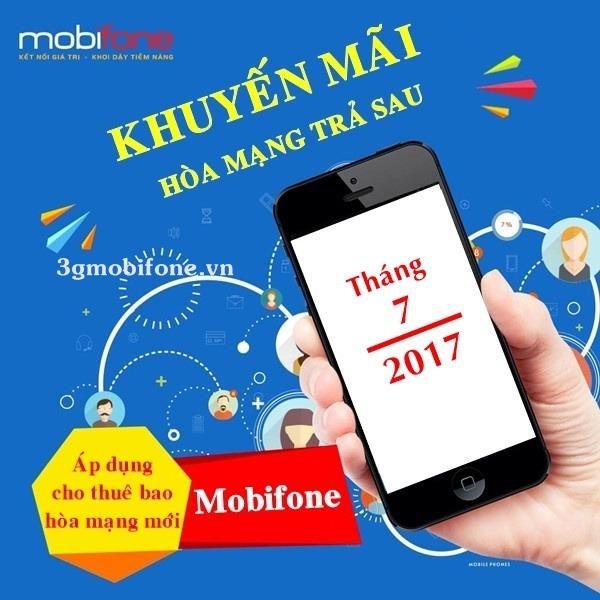 Chương trình Mobifone khuyến mãi hòa mạng trả sau tháng 7/2017
