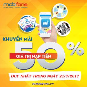 Mobifone khuyến mãi ngày 21/7/22017 ưu đãi 50% thẻ nạp