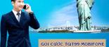 Gói cước TQT99 Mobifone ưu đãi 100p gọi Quốc tế miễn phí