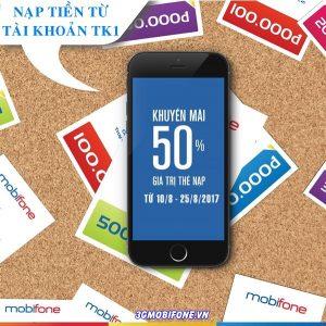 Thông tin Mobifone khuyến mãi 50% thẻ nạp từ 10/8 - 25/8/2017