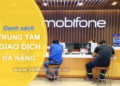 Địa chỉ của trung tâm giao dịch Mobifone tại Đà Nẵng chính xác nhất