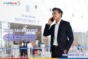Đăng ký Gói chuyển vùng quốc tế R300 Mobifone