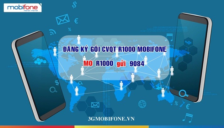 Đăng ký Gói cước CVQT R1000 Mobifone