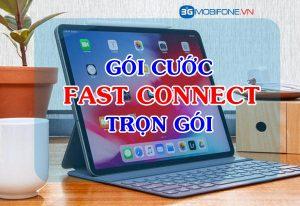 Gói cước Fast Connect Mobifone trọn gói