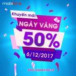Mobifone khuyến mãi 6/12 tặng 50% giá trị thẻ nạp ngày Vàng