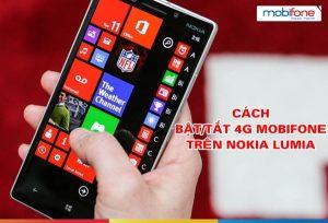 Hướng dẫn Bật/Tắt 4G Mobifone trên điện thoại Nokia Lumia