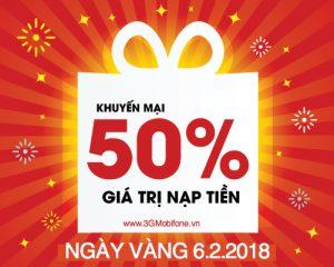 Mobifone khuyến mãi ngày 6/2/2018 tặng 50% giá trị thẻ nạp ngày vàng