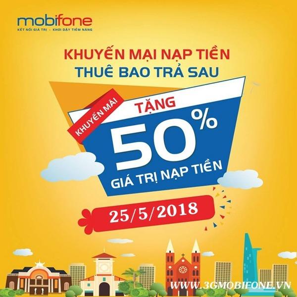 Mobifone khuyến mãi 25/5/2018 tặng 50% thẻ nạp cho TB trả sau