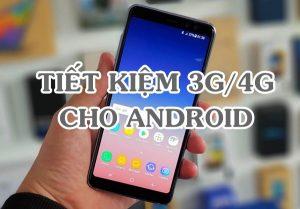 Cách Tiết kiệm 3G/4G Mobifone cho Android