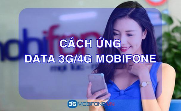 Cách ứng Data 3G/4G Mobifone