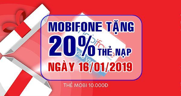 Tham gia Mobifone khuyến mãi ngày 16/1/2019 nhận 20% thẻ nạp