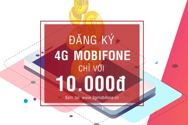 Còn 10K đăng ký gói cước 4G Mobifone nào?