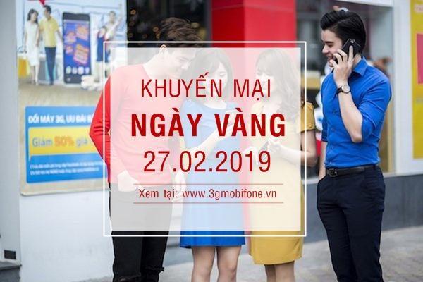 Mobifone khuyến mãi ngày vàng 27/2/2019 tặng 20% giá trị thẻ nạp