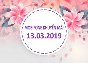Mobifone khuyến mãi ngày 13/3/2019 tặng 20% thẻ nạp toàn quốc