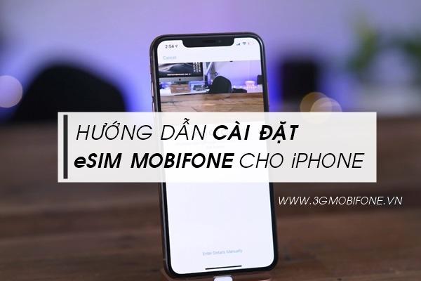 Hướng dẫn cài đặt eSIM Mobifone cho iPhone