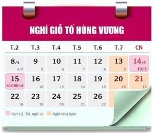 Lịch nghỉ giỗ Tổ Hùng Vướng, 30/4, 1/5