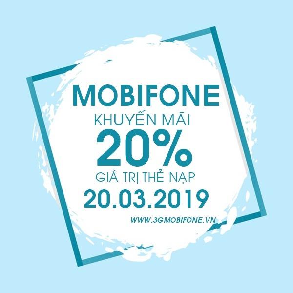 Mobifone khuyến mãi Ngày Vàng 20/3/2019 tặng 20% thẻ nạp