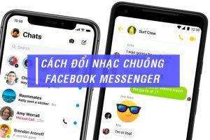 Cách đổi nhạc chuông Facebook Messenger