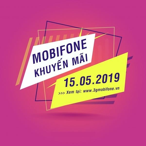 Mobifone khuyến mãi 15/05/2019 tặng 20% thẻ nạp Ngày Vàng