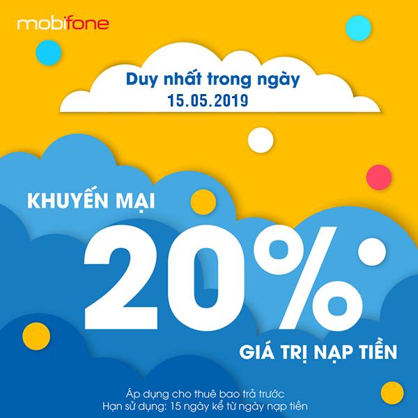 mobifone khuyến mãi ngày 15/5/2019 tặng 20% thẻ nạp