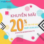 Mobifone khuyến mãi 19/6/2019 tặng 20% thẻ nạp
