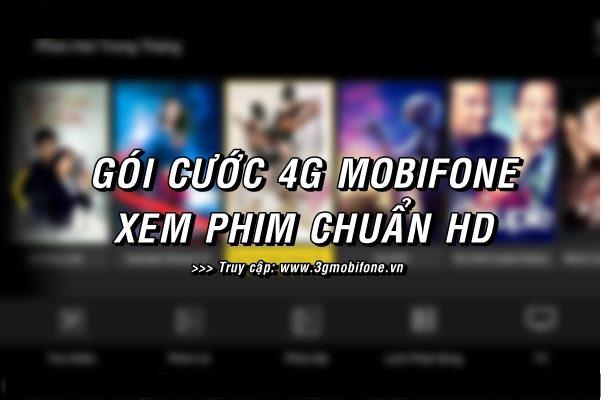 Gói cước 4G Mobifone xem phim tốc độ cao