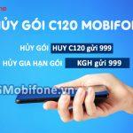 Cách hủy gói cước C120 Mobifone, hủy gia hạn gói cước C120 bằng tin nhắn