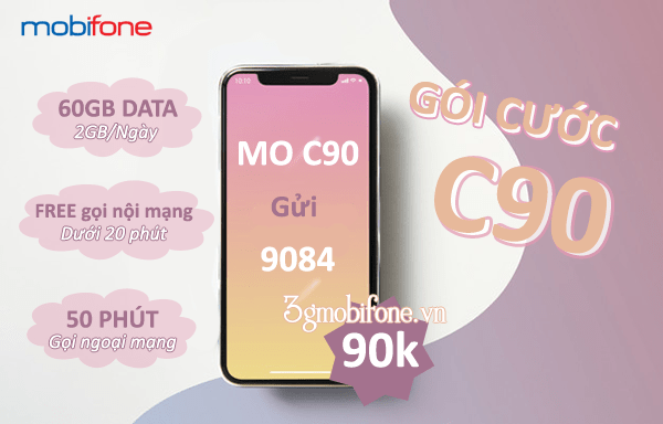 Đăng ký gói cước C90 Mobifone nhận khuyến mãi khủng